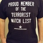 Proud Member Of The Terrorist Watch List Shirt