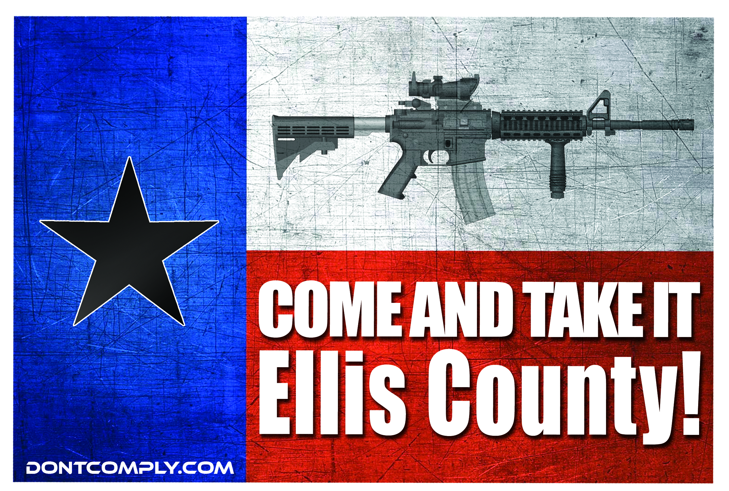 Come And Take It Ellis County -THIS SATURDAY!