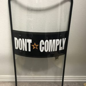 Don't Comply Riot Shield DontComply.com