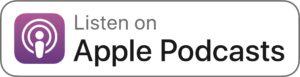 Listen on Apple Podcast Badge